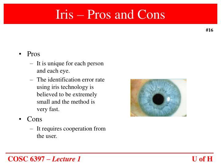 Iris – Pros and Cons