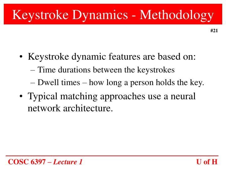 Keystroke Dynamics - Methodology