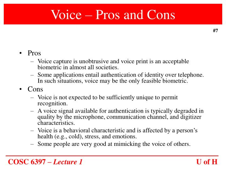 Voice – Pros and Cons