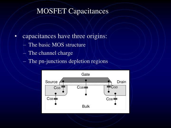 MOSFET Capacitances