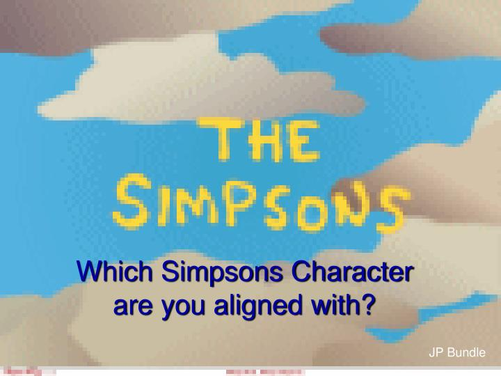 which simpsons character are you aligned with