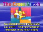 you should have a 4 letter code e g entp find your simpson character in the next 4 slides
