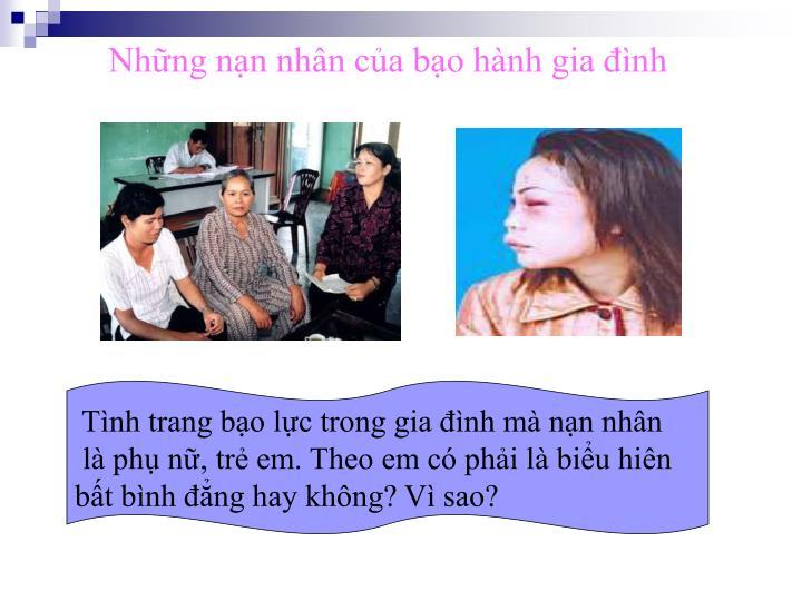 Những nạn nhân của bạo hành gia đình