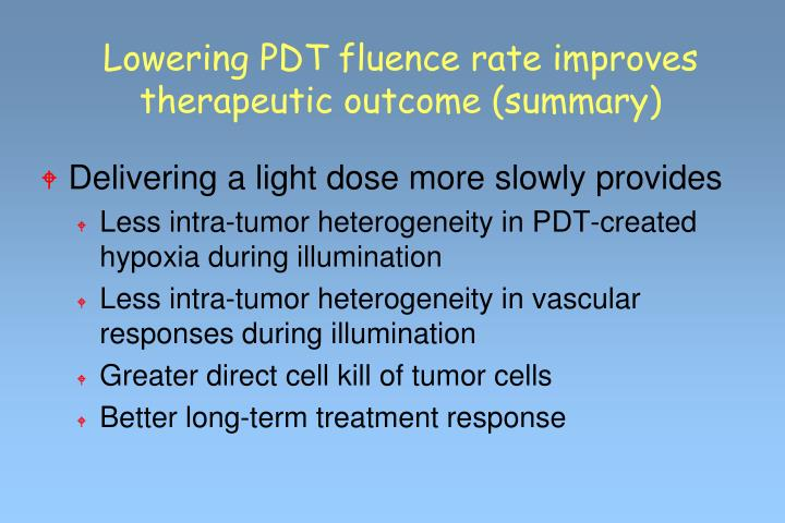 Lowering PDT fluence rate improves therapeutic outcome (summary)