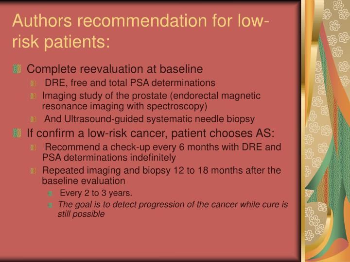 Authors recommendation for low- risk patients: