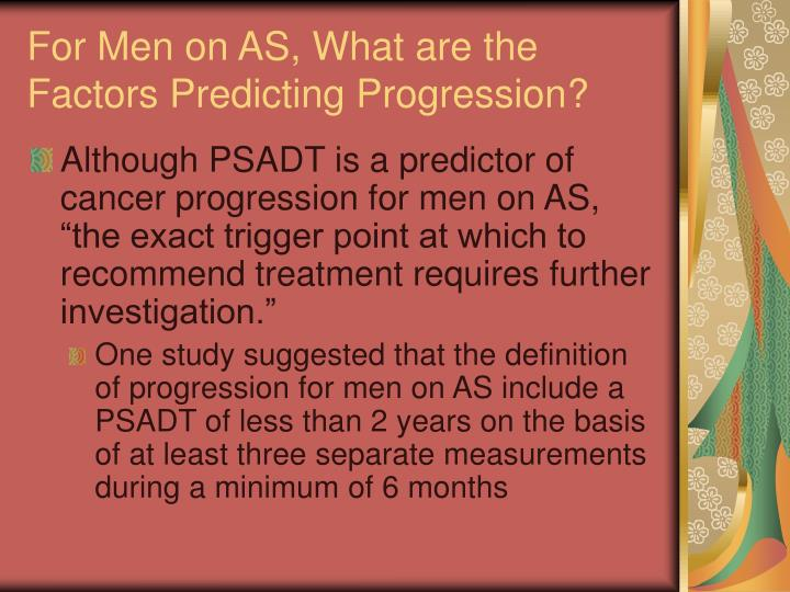 For Men on AS, What are the Factors Predicting Progression?