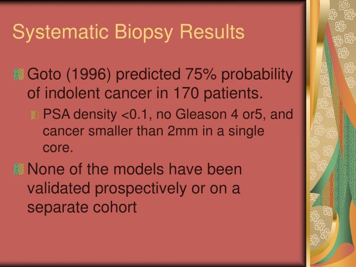 Systematic Biopsy Results