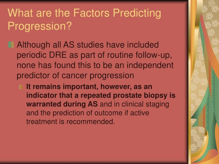 What are the Factors Predicting Progression?