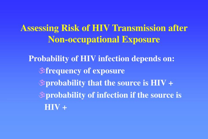 Assessing Risk of HIV Transmission after Non-occupational Exposure