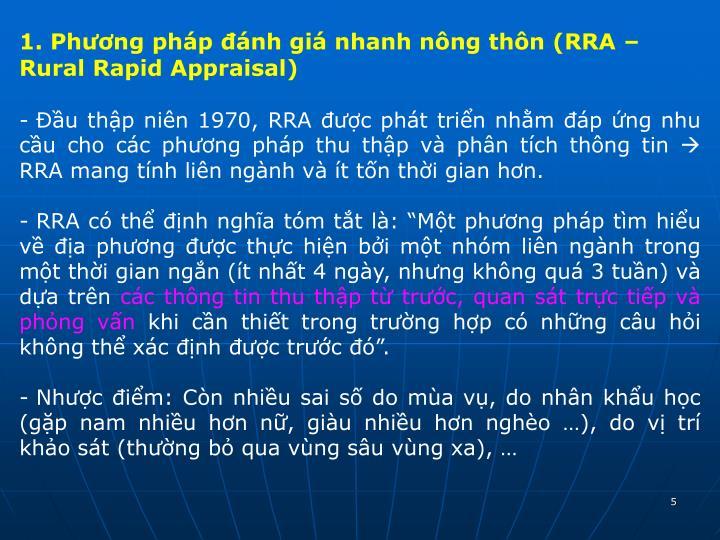 1. Phương pháp đánh giá nhanh nông thôn (RRA – Rural Rapid Appraisal)