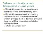 additional rules for debt proceeds deposited into borrower s account