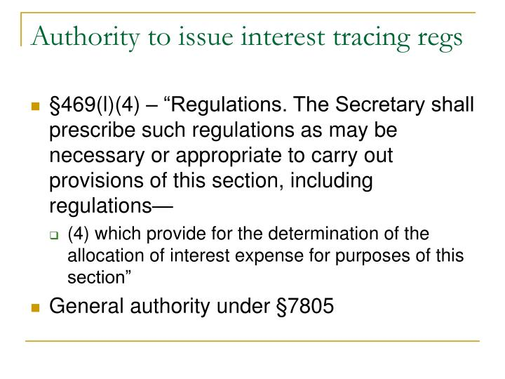 Authority to issue interest tracing regs