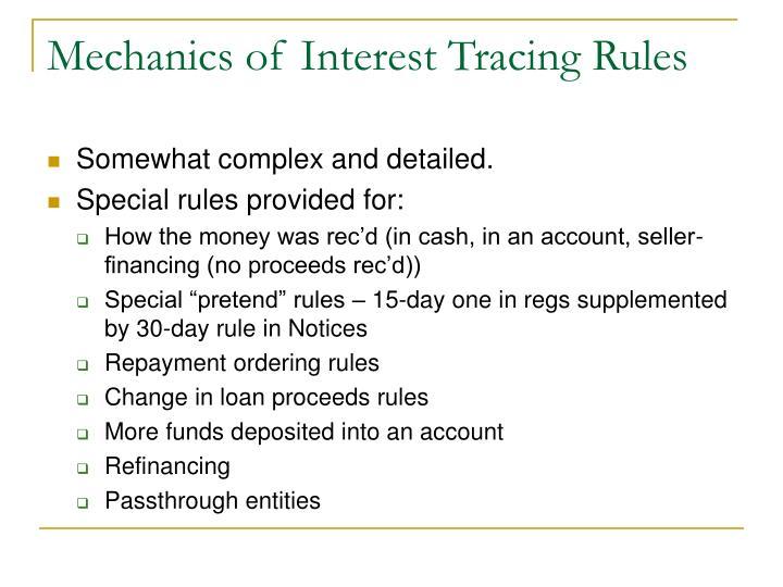 Mechanics of Interest Tracing Rules