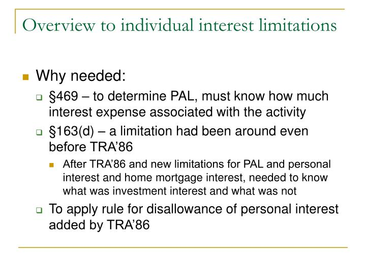 Overview to individual interest limitations