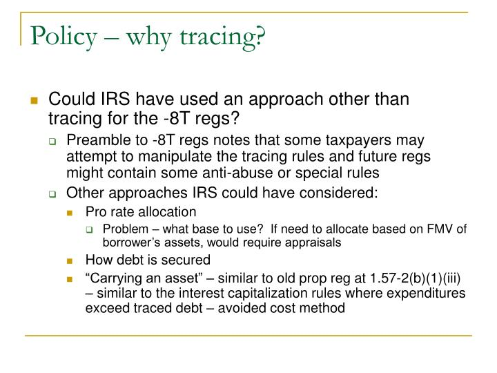 Policy – why tracing?