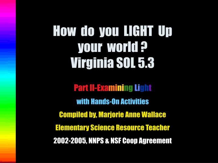 How do you light up your world virginia sol 5 3