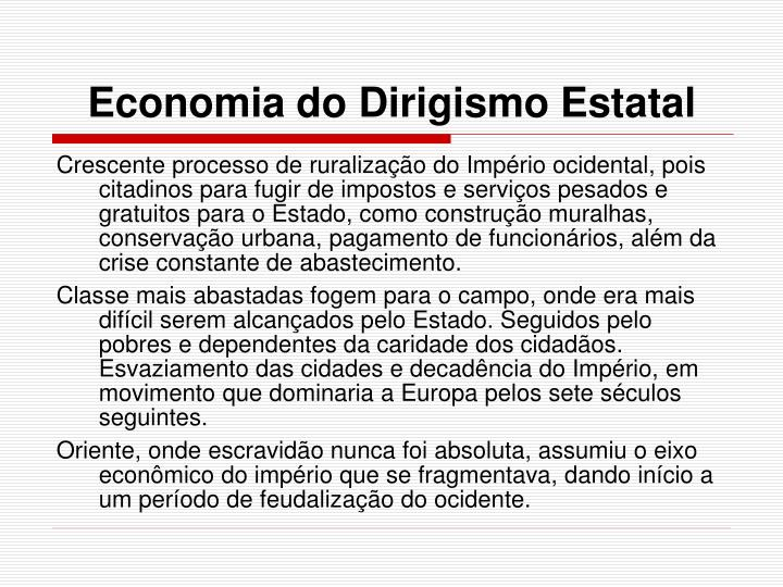 Economia do Dirigismo Estatal