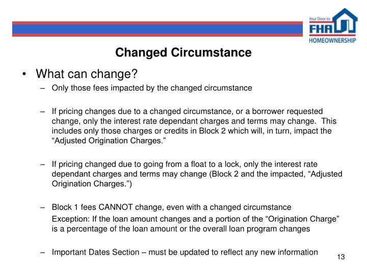 Changed Circumstance