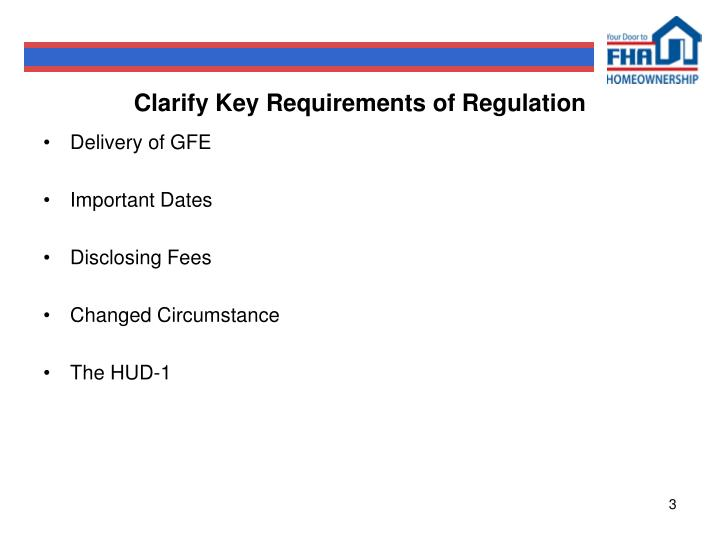 Clarify Key Requirements of Regulation