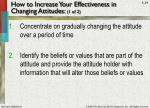 how to increase your effectiveness in changing attitudes 1 of 2