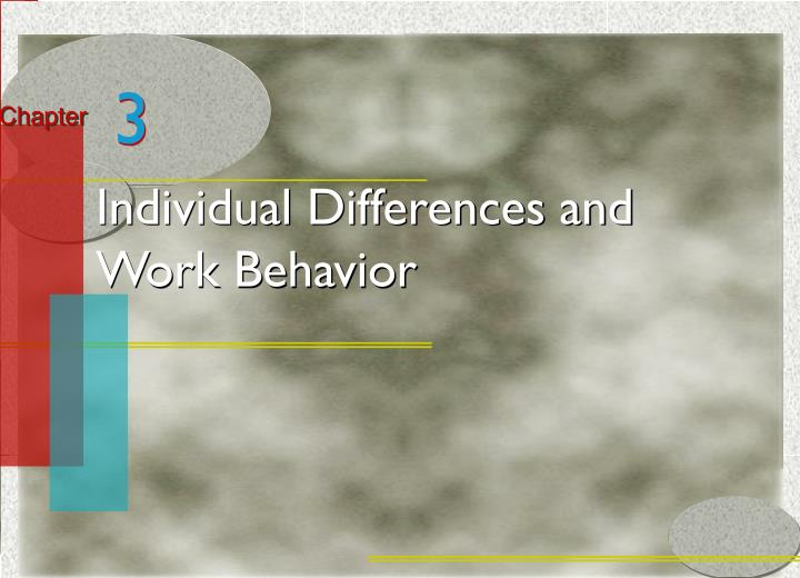 Individual differences and work behavior