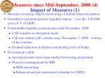 measures since mid september 2008 4 impact of measures 1