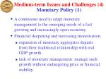 medium term issues and challenges 4 monetary policy 1
