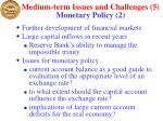 medium term issues and challenges 5 monetary policy 2