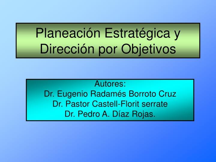 Planeación Estratégica y Dirección por Objetivos