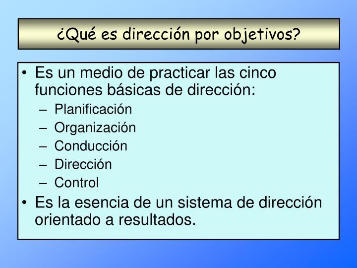 ¿Qué es dirección por objetivos?