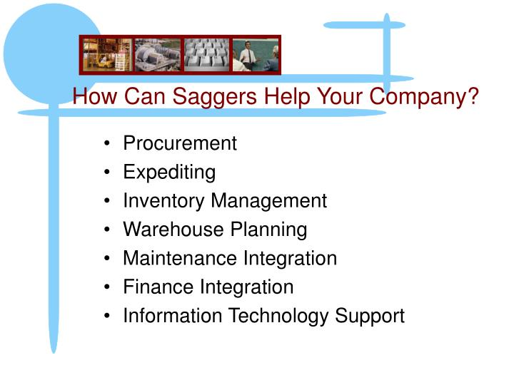 How Can Saggers Help Your Company?
