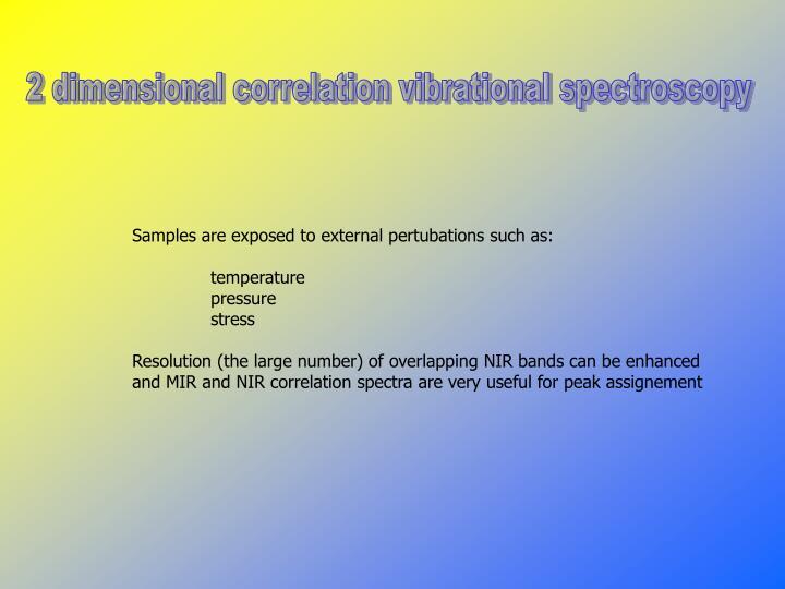 2 dimensional correlation vibrational spectroscopy