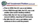 int l investment position continued2