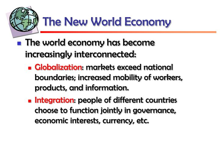 The new world economy
