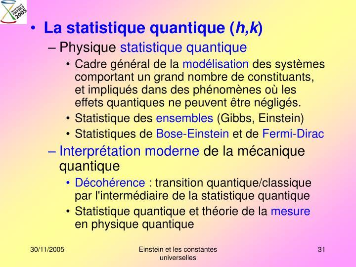 La statistique quantique (