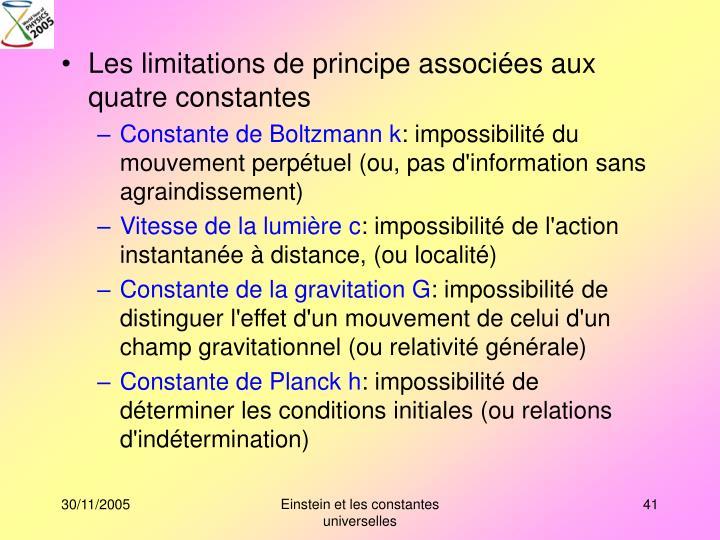 Les limitations de principe associées aux quatre constantes