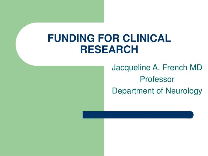 Funding for clinical research