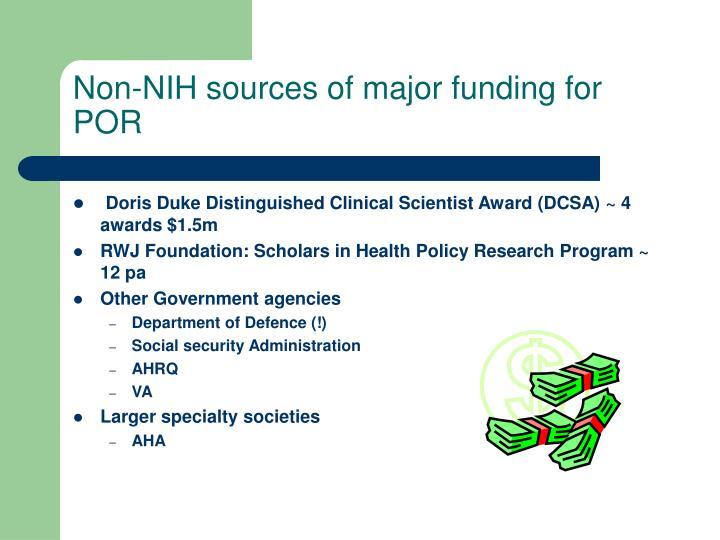 Non-NIH sources of major funding for POR
