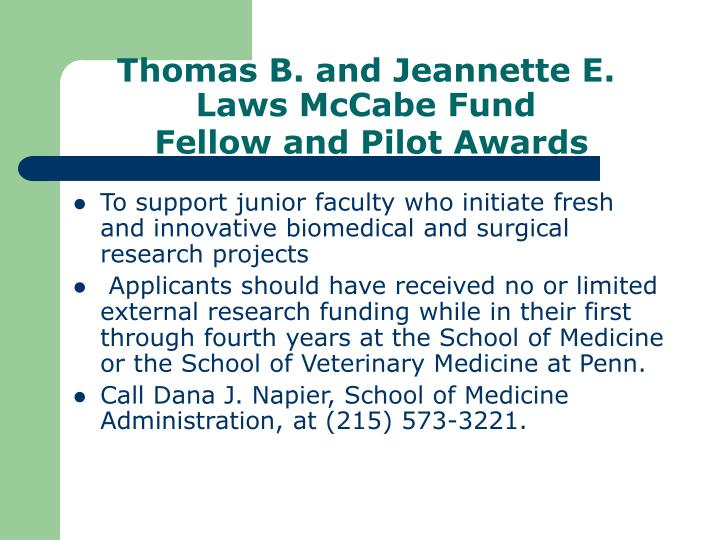 Thomas B. and Jeannette E. Laws McCabe Fund