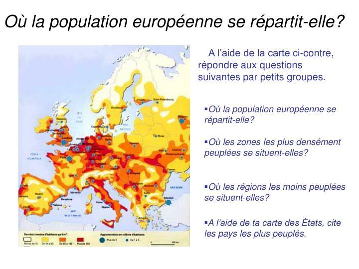 Où la population européenne se répartit-elle?