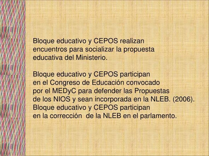 Bloque educativo y CEPOS realizan