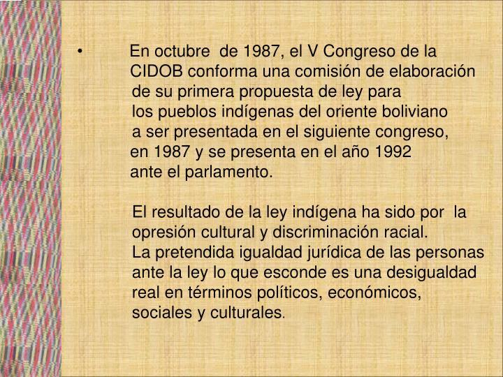En octubre  de 1987, el V Congreso de la