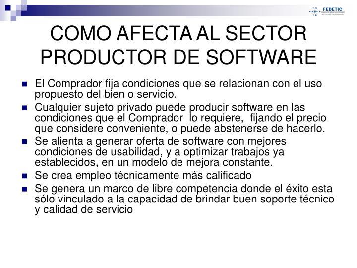 El Comprador fija condiciones que se relacionan con el uso propuesto del bien o servicio.