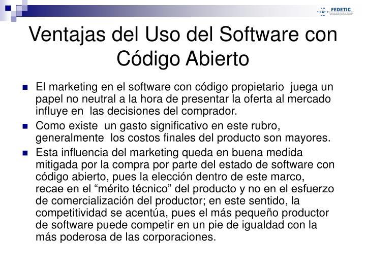 El marketing en el software con código propietario  juega un papel no neutral a la hora de presentar la oferta al mercado influye en  las decisiones del comprador.
