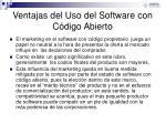 ventajas del uso del software con c digo abierto1