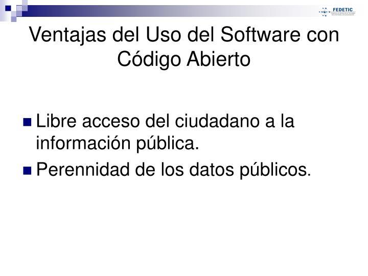 Libre acceso del ciudadano a la información pública.
