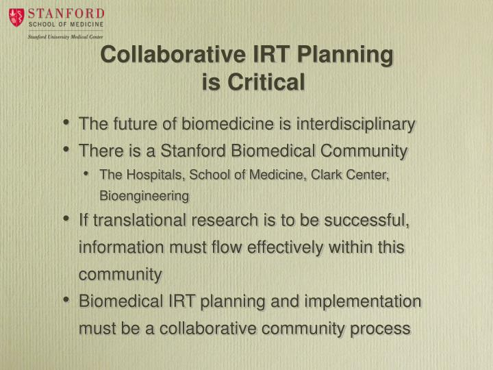 Collaborative IRT Planning