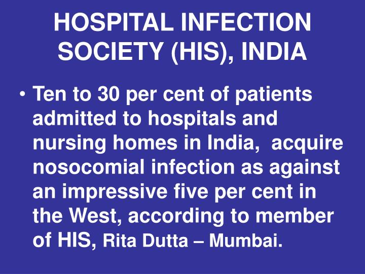 HOSPITAL INFECTION SOCIETY (HIS), INDIA