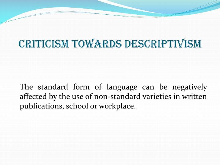 Criticism towards Descriptivism