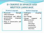 ii change in spoken and written language